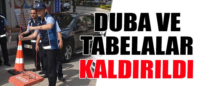 DUBA VE TABELALAR KALDIRILDI