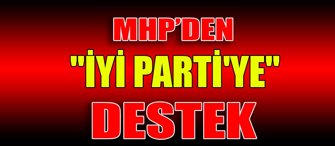 "MHP'DEN ""İYİ PARTİ'YE"" DESTEK"