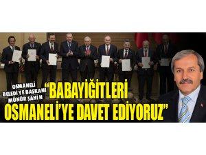 BABAYİĞİTLERİ OSMANELİ'YE DAVET EDİYORUZ