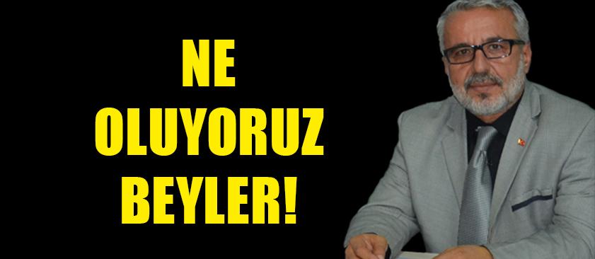 NE OLUYORUZ BEYLER!