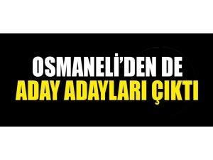 OSMANELİ'DEN DE ADAY ADAYLARI ÇIKTI