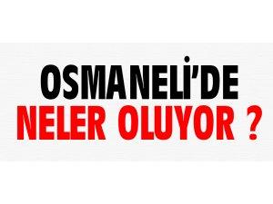 OSMANELİ'DE NELER OLUYOR ?