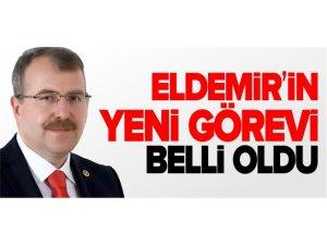 ELDEMİR'İN YENİ GÖREVİ BELLİ OLDU