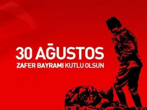 30 AĞUSTOS ZAFER COŞKUSU