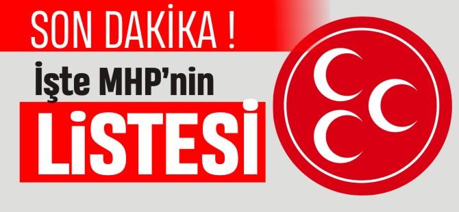 İŞTE MHP'NİN LİSTESİ