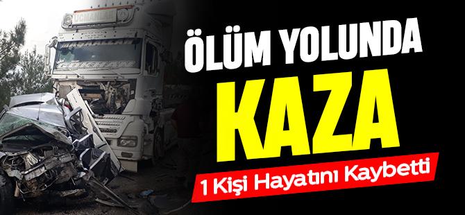ÖLÜM YOLUNDA KAZA