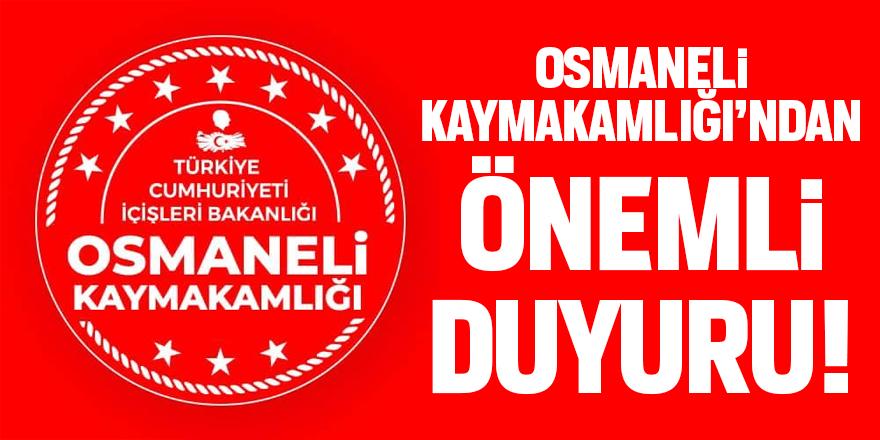 Osmaneli Kaymakamlığı'ndan önemli duyuru!