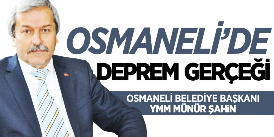 Osmaneli'de deprem gerçeği