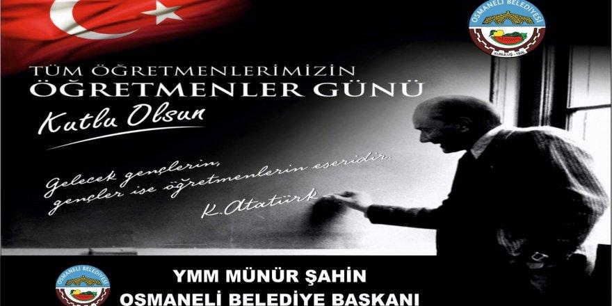 Tüm Öğretmenlerimizin Öğretmenler Günü Kutlu Olsun - Osmaneli Belediye Başkanı Münür Şahin