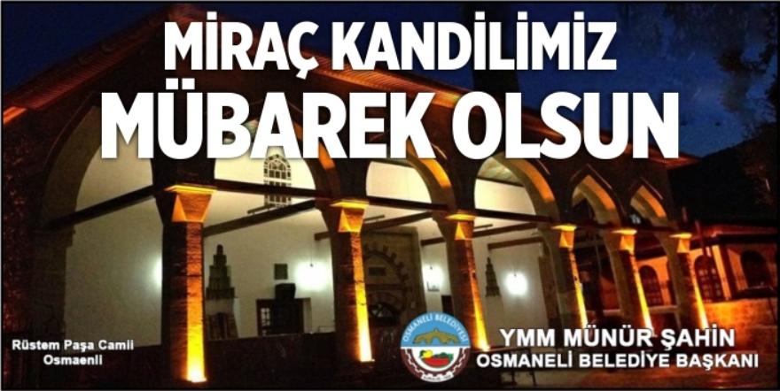 Osmaneli Belediyesi - Mirac Kandili