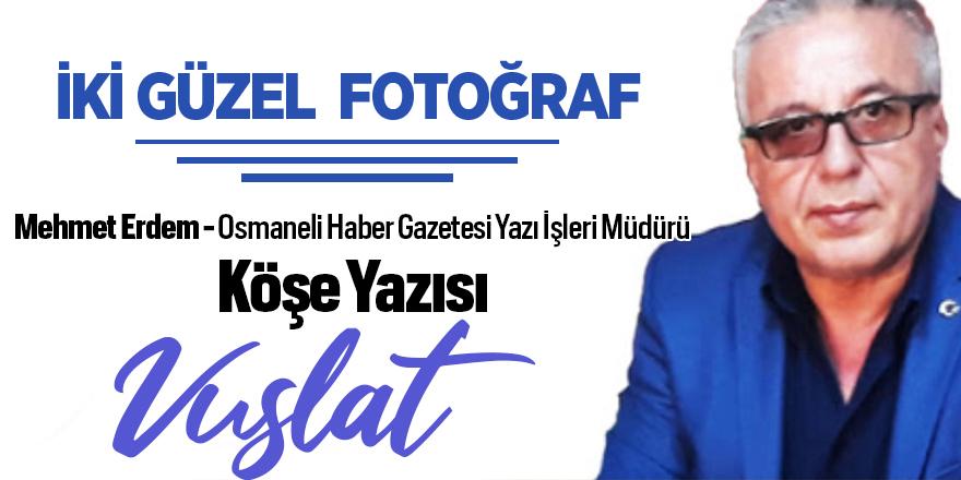 İKİ GÜZEL FOTOĞRAF