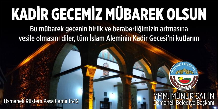 Osmaneli Belediye Başkanlığı - Kadir Gecesi