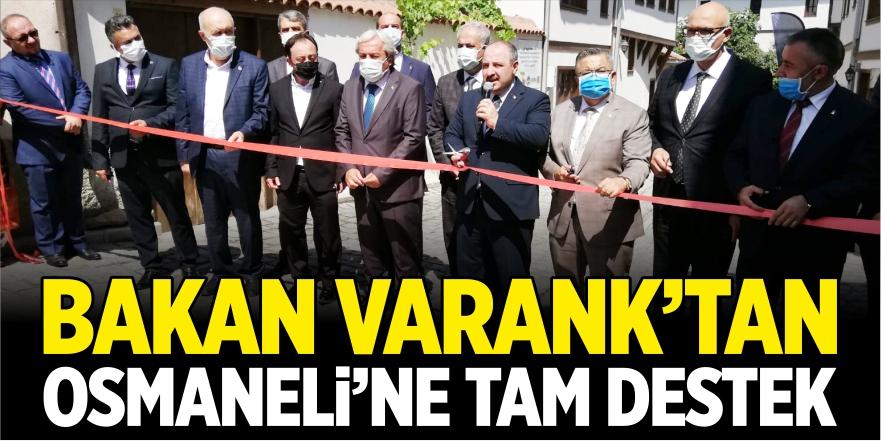 Bakan Varank'tan Osmaneli'ne tam destek