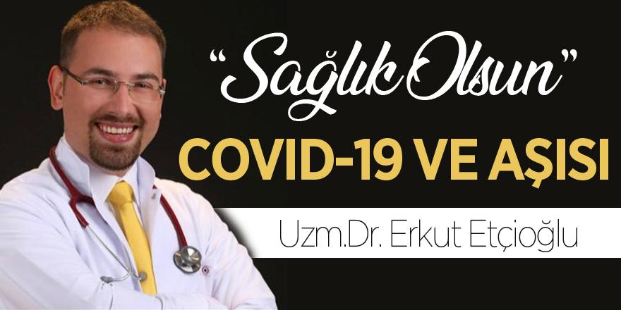 COVID-19 VE AŞISI