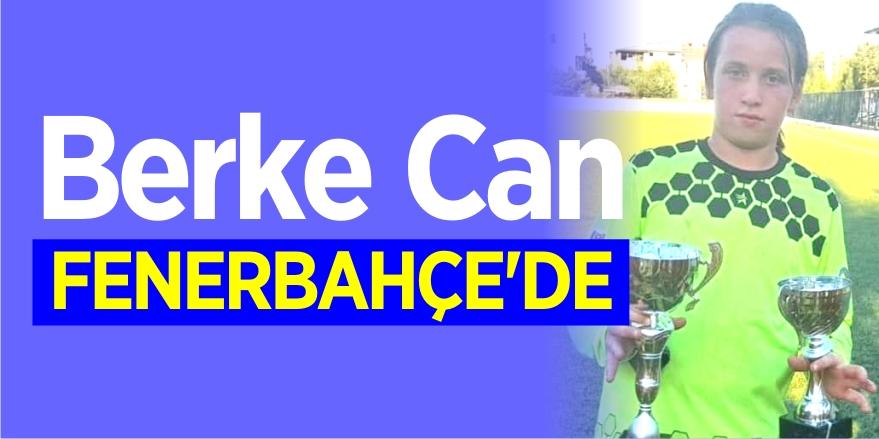 Berke Can Evli Fenerbahçe'de