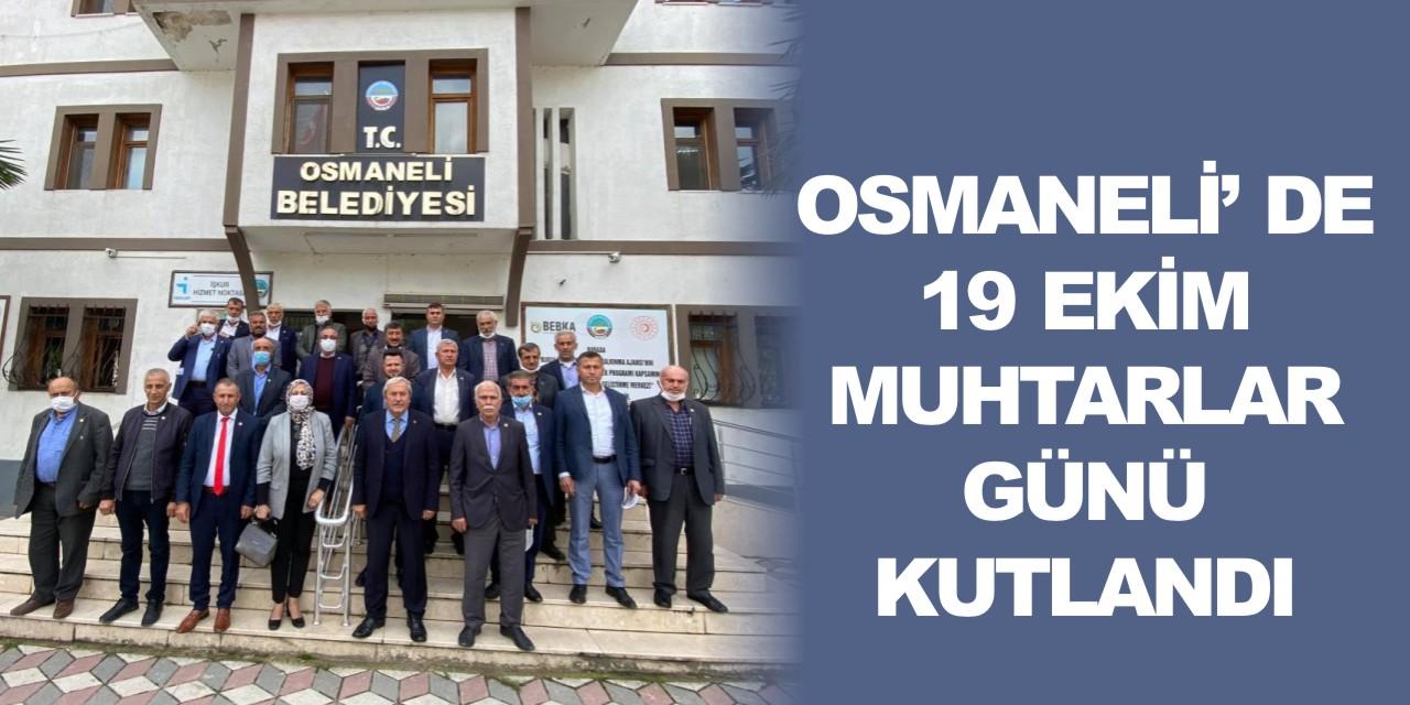 OSMANELİ'DE 19 EKİM MUHTARLAR GÜNÜ KUTLANDI